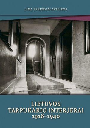 Lietuvos tarpukario interjerai 1918-1940
