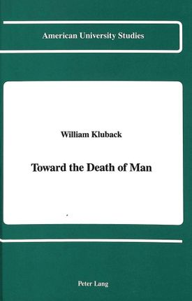 Toward the Death of Man