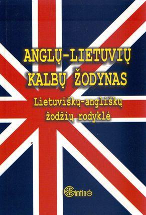 Anglų - Lietuvių kalbų žodynas. Lietuviškų - angliškų žodžių rodyklė