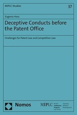 Deceptive Conducts before the Patent Office