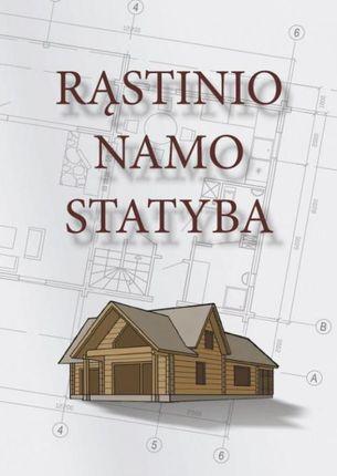 Rąstinio namo statyba (kietais viršeliais)