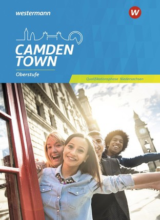 Camden Town Oberstufe. Schülerband Qualifikationsphase. Niedersachsen