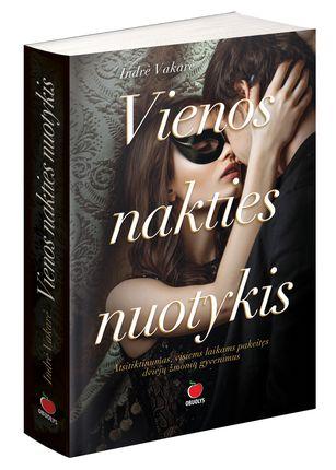 """VIENOS NAKTIES NUOTYKIS: atsitiktinumas, visiems laikams pakeitęs dviejų žmonių gyvenimus. Populiarių romanų """"Juodvilkio dvaras"""", """"Geriausias draugas"""" ir """"Nebijok"""" autorės knyga, alsuojanti nevaržoma aistra"""