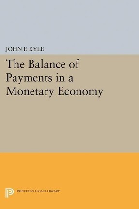 Balance of Payments in a Monetary Economy
