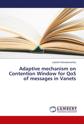 Adaptive mechanism on Contention Window for QoS of messages in Vanets