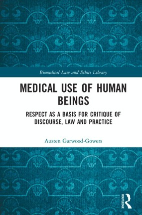 Medical Use of Human Beings