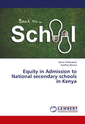 Equity in Admission to National secondary schools in Kenya