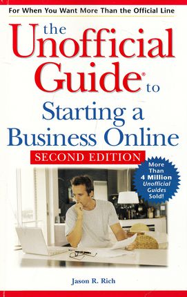 The Unofficial Guide to Starting a Business Online