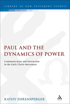 Paul and the Dynamics of Power