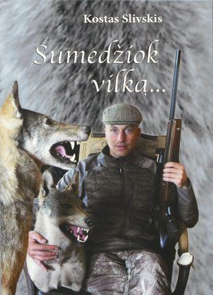 Sumedžiok vilką
