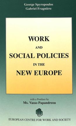 Work and Social Policies in the New Europe