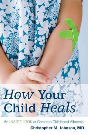 How Your Child Heals