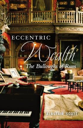 Eccentric Wealth