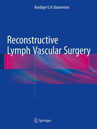 Reconstructive Lymph Vascular Surgery
