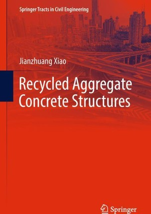Recycled Aggregate Concrete Structures