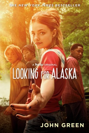 Looking for Alaska. Movie Tie-In