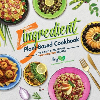 5-Ingredient Plant-Based Cookbook