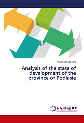 Analysis of the state of development of the province of Podlasie