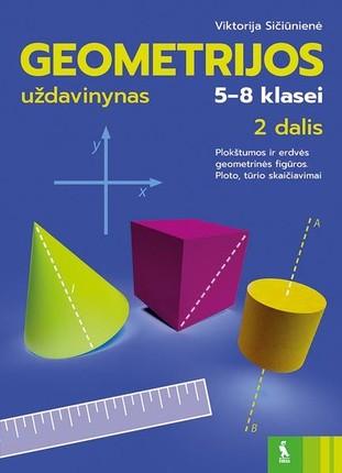 Geometrijos uždavinynas 5-8 klasėms. 2 dalis
