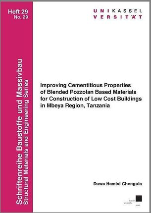 Improving Cementitious Properties of Blended Pozzolan Based Materials for Construction of Low Cost Buildings in Mbeya Region, Tanzania