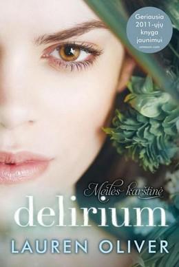 Delirium. Meilės karštinė