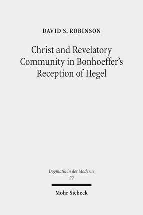 Christ and Revelatory Community in Bonhoeffer's Reception of Hegel