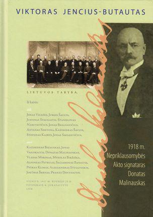 1918 m. Nepriklausomybės Akto signataras Donatas Malinauskas