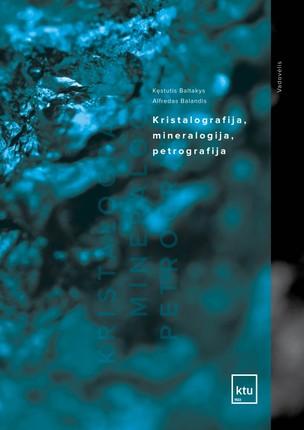 Kristalografija, mineralografija ir petrografija