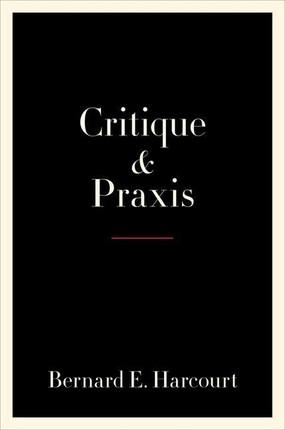 Critique and Praxis
