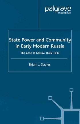 State, Power and Community in Early Modern Russia