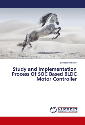 Study and Implementation Process Of SOC Based BLDC Motor Controller