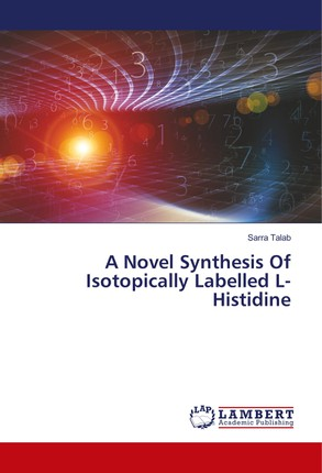 A Novel Synthesis Of Isotopically Labelled L-Histidine