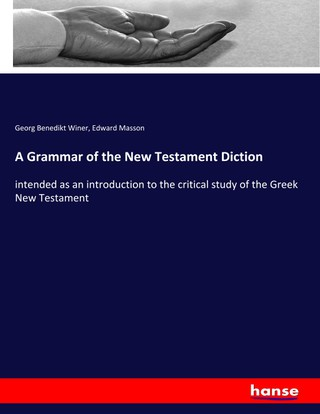A Grammar of the New Testament Diction