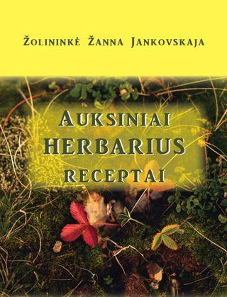 Auksiniai Herbarius receptai