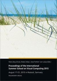 Proceedings of the International Summer School on Visual Computing 2015.