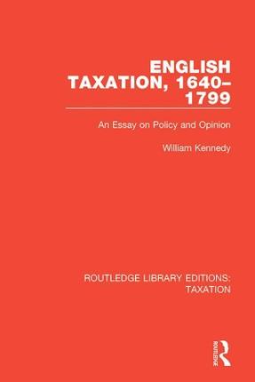 English Taxation, 1640-1799