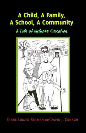 A Child, A Family, A School, A Community