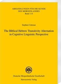 The Biblical Hebrew Transitivity Alternation in Cognitive Linguistic Perspective