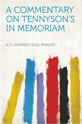 A Commentary on Tennyson's in Memoriam