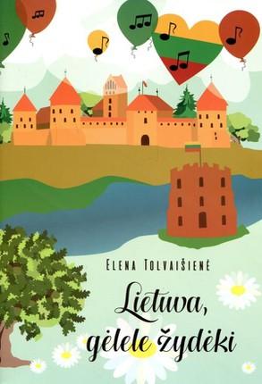 Lietuva, gėlele žydėki