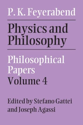 Physics and Philosophy: Volume 4