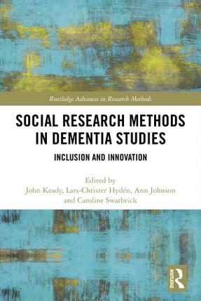 Social Research Methods in Dementia Studies