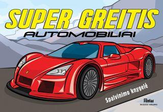 Super Greitis. Automobiliai