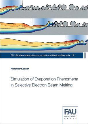 Simulation of Evaporation Phenomena in Selective Electron Beam Melting
