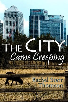 City Came Creeping (A Short Story)