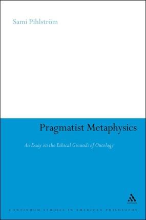 Pragmatist Metaphysics