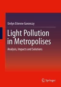Light Pollution in Metropolises