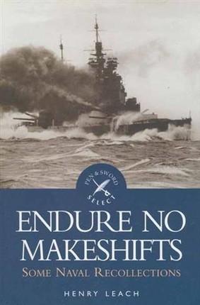 Endure No Makeshifts