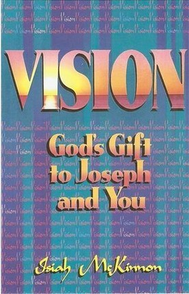 Vision God's Gift to Joseph and You