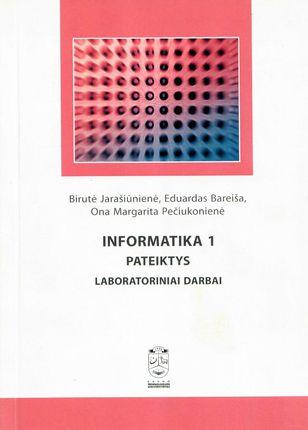 Informatika 1. Pateiktys. Laboratoriniai darbai